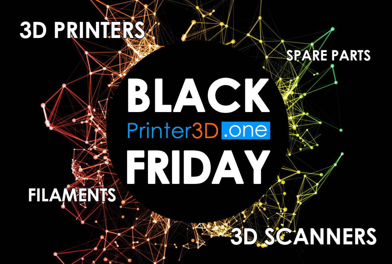Black Friday 2019 The Biggest Deals Of The Year On 3d Printers Filaments More Printer3d One Wiki Review Test Robotic 3d Printing Wanhao Raise3d Bcn3d