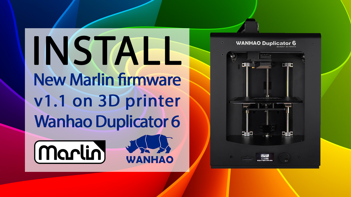 Tutorial: Install firmware Marlin 1 1 on 3D printer